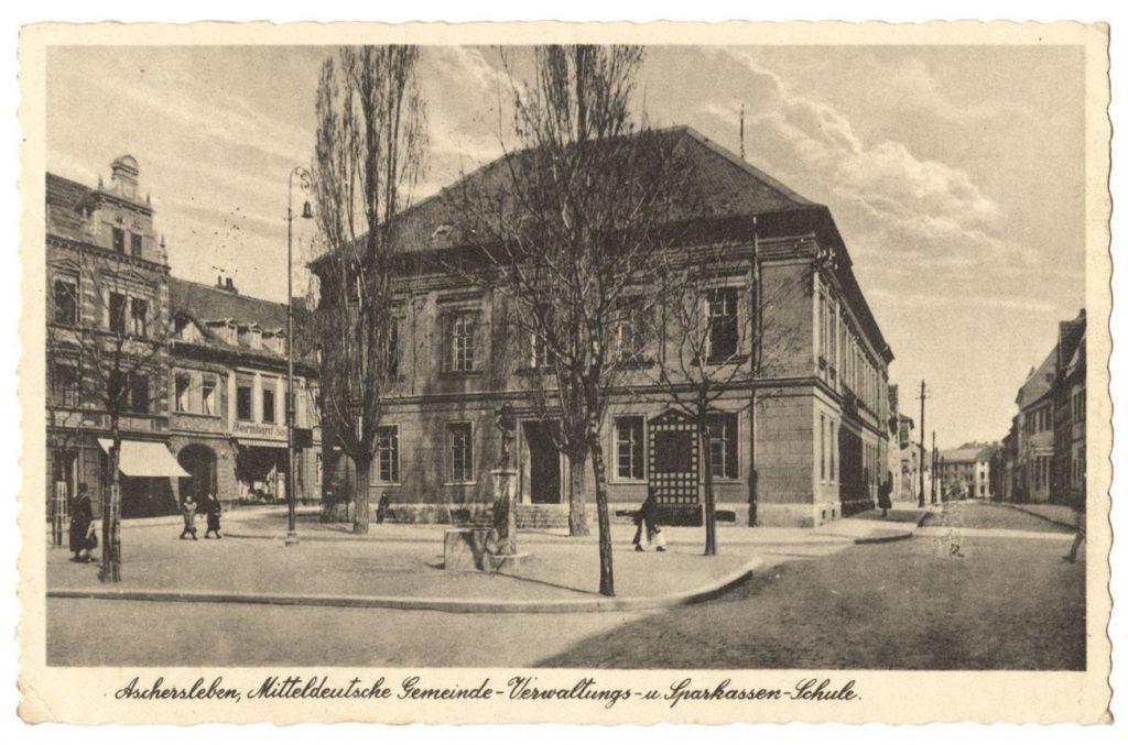 Ansichtskarte Schule Sparkasse Aschersleben